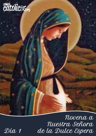 Novena-Virgen-Dulce-Espera-Dia-1