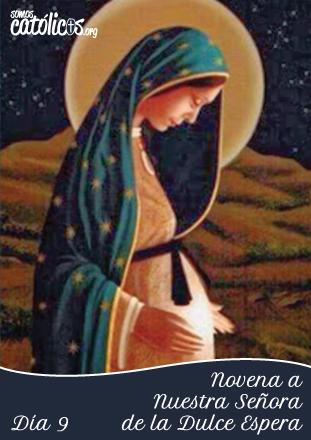 Novena-Virgen-Dulce-Espera-Dia-9
