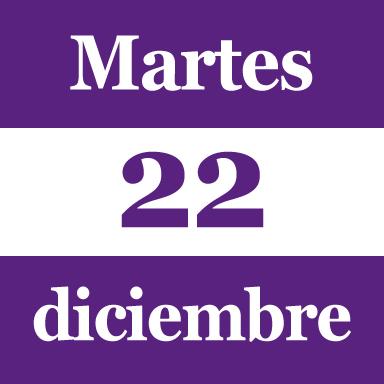 martes 22 dic